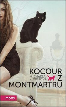 Kocour z Montmartru - Michaela Klevisová