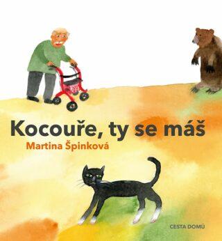 Kocouře, Ty se máš - Martina Špinková