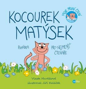 Kocourek Matýsek - Vlasta Hurtíková