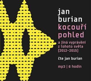 Kocouří pohled - Jan Burian