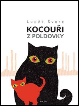Kocouři z Poldovky - Luděk Švorc