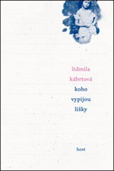 Koho vypijou lišky - Lidmila Kábrtová