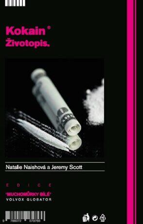Kokain - Naishová Natalie, Scott Jeremy