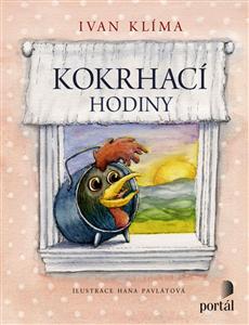 Kokrhací hodiny - Ivan Klíma