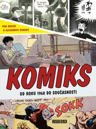 Komiks - Mazur Dan, Danner Alexander