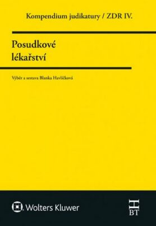 Kompendium judikatury Posudkové lékařství - Blanka Havlíčková