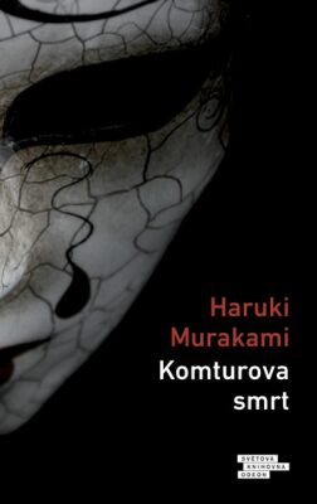 Komturova smrt - Haruki Murakami
