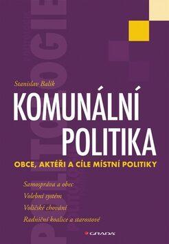 Komunální politika - Stanislav Balík