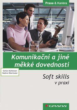 Komunikační a jiné měkké dovednosti -