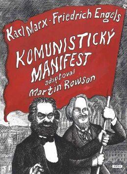 Komunistický manifest - Rowson Martin