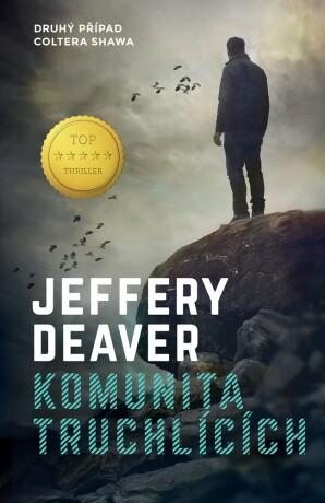 Komunita truchlících - Jeffery Deaver