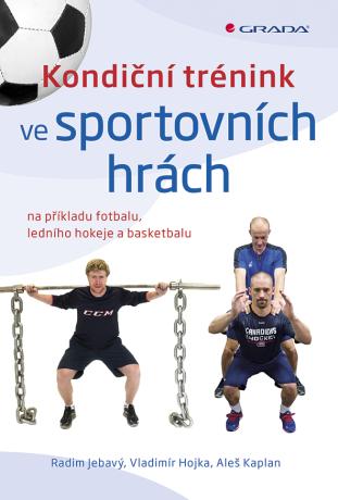 Kondiční trénink ve sportovních hrách - Kolektiv