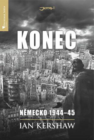 Konec. Německo 1944–45 - Ian Kershaw