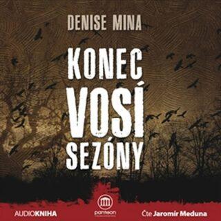 Konec vosí sezóny - Denise Mina