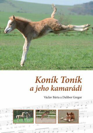 Koník Toník a jeho kamarádi - Václav Bárta