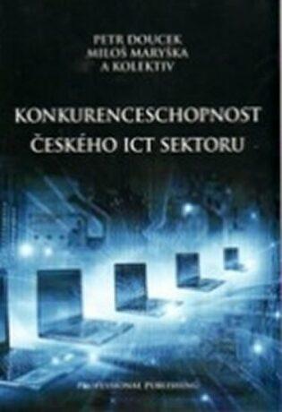 Konkurenceschopnost českého ICT sektoru - kolektiv autorů