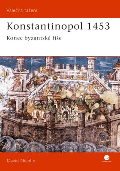 Konstantinopol 1453 - David Nicolle