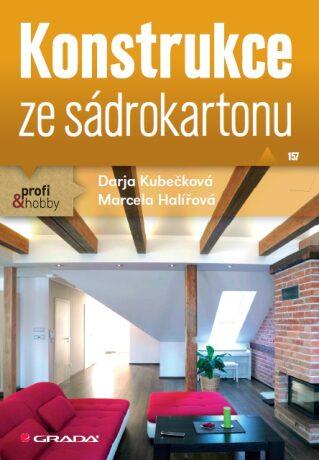 Konstrukce ze sádrokartonu - Marcela Halířová, Darja Kubečková - e-kniha