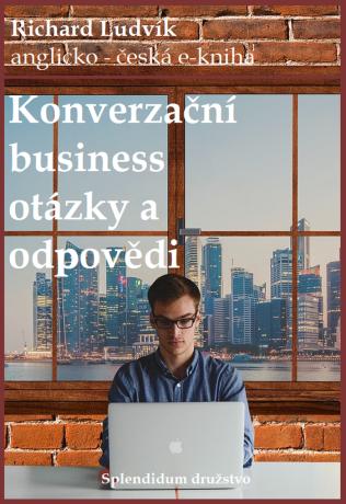 Konverzační business otázky a odpovědi - Richard Ludvík