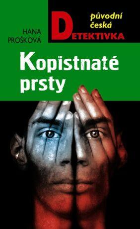 Kopistnaté prsty - Hana Prošková