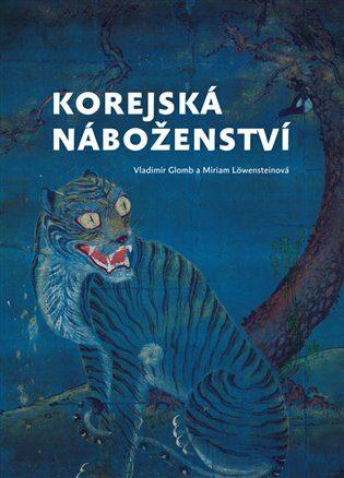 Korejská náboženství - Miriam Löwensteinová, Vladimír Glomb