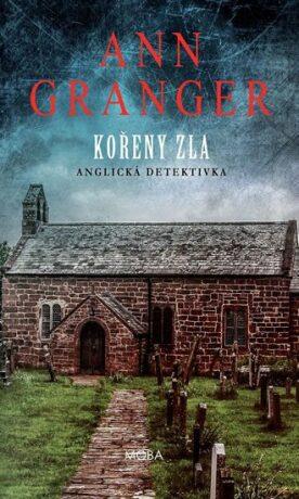 Kořeny zla - Anglická detektivka - Ann Granger
