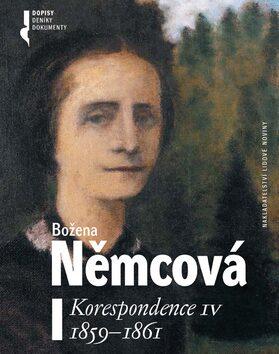 Korespondence IV. 1859 - 1862 - Božena Němcová