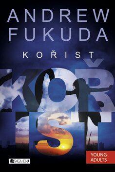 Kořist - Andrew Fukuda