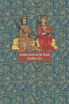 Korunovační řád Karla IV. - Martina Jamborová