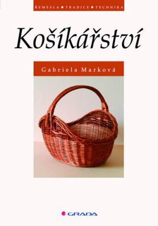 Košíkářství - Gabriela Marková