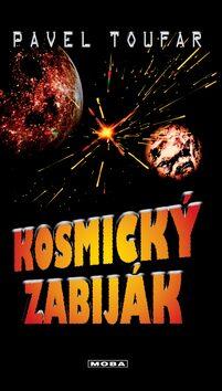 Kosmický zabiják - Pavel Toufar
