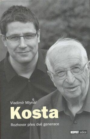 Kosta: Rozhovor přes dvě generace - Vladimír Mlynář