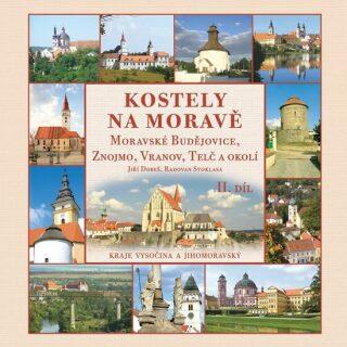 Kostely na Moravě - Radovan Stoklasa, Dobeš Jiří
