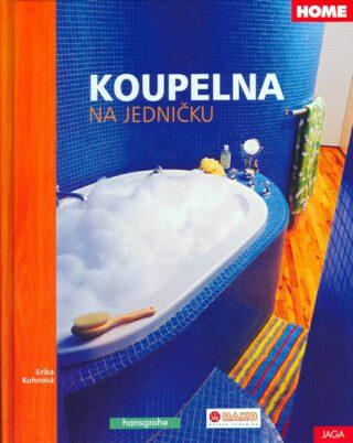 Koupelna na jedničku - Erika Kuhnová