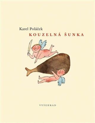 Kouzelná šunka - Karel Poláček
