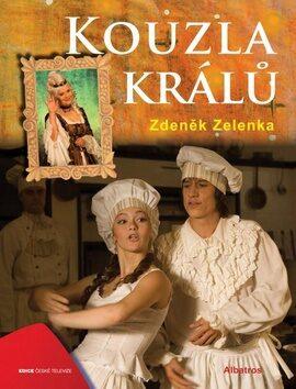 Kouzla králů - Zdeněk Zelenka