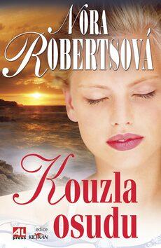 Kouzla osudu - Nora Robertsová