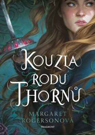 Kouzla rodu Thornů - Margaret Rogersonová