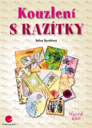 Kouzlení s razítky - Sylva Šporková - e-kniha