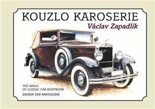 Kouzlo karoserie - Václav Zapadlík