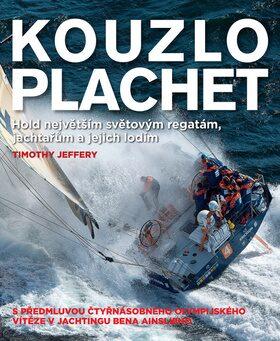 Kouzlo plachet - Jeffrey Timothy