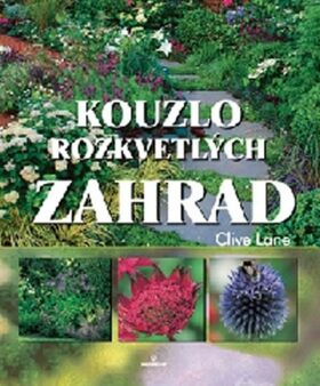 Kouzlo rozkvetlých zahrad - Lane Clive