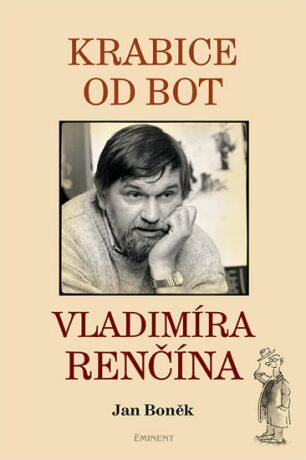 Krabice od bot Vladimíra Renčína - Jan Boněk