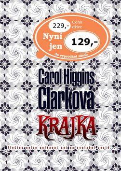 Krajka - Carol Higgins Clarková