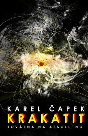 Krakatit - Karel Čapek