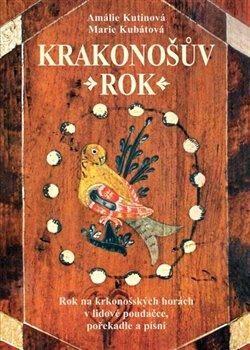 Krakonošův rok - Kolektiv