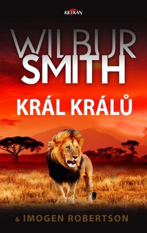 Král králů - Wilbur Smith