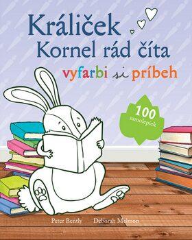 Králiček Kornel rád číta - Peter Bently, Deborah Melmon