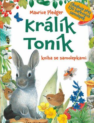 Králík Toník - Maurice Pledger