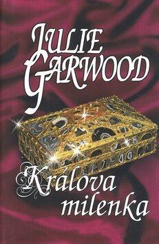 Králova milenka - Julie Garwood